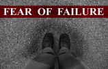 Fear of Failure?  It Doesn't Exist
