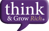 Why You Need to Read Think and Grow Rich … and Keep Re-Reading It